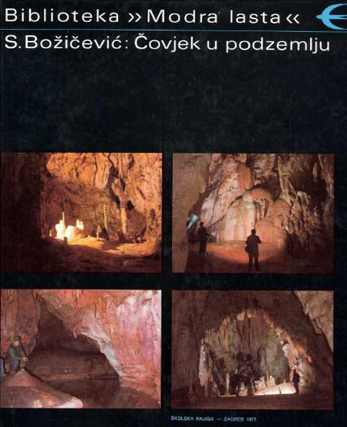 S. Božičević: Čovjek u podzemlju (1977)