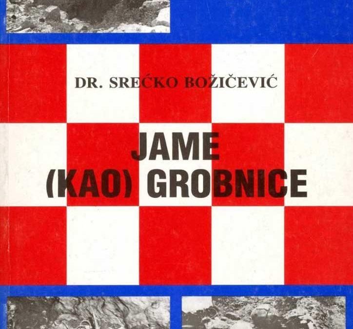 S. Božičević: Jame (kao) grobnice (1991)