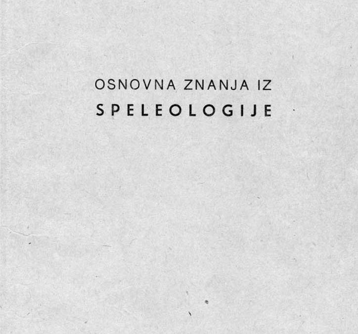 Skupina autora: Osnovna znanja iz speleologije (1961)