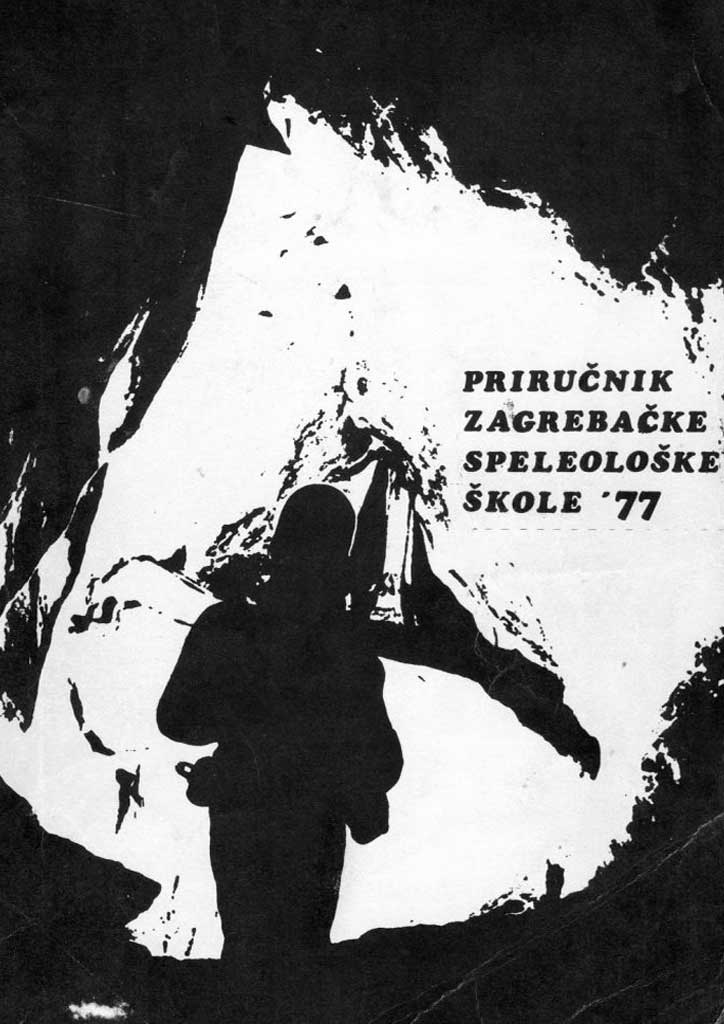 Skupina autora: Priručnik zagrebačke speleološke škole '77 (1977)