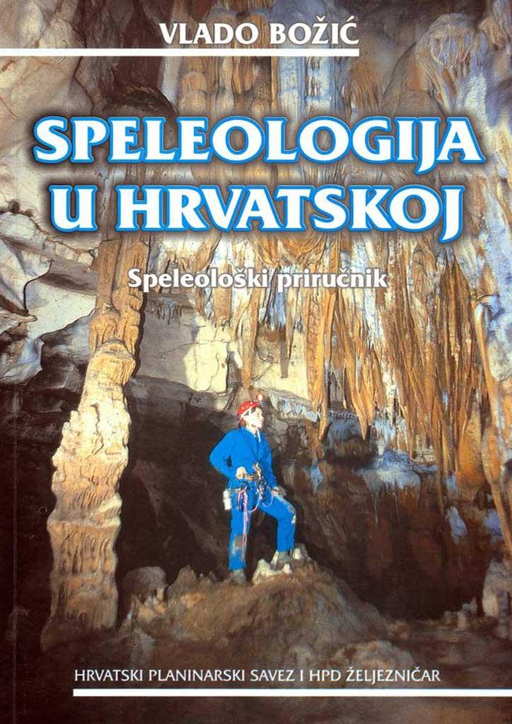 V. Božić: Speleologija u Hrvatskoj (2003)