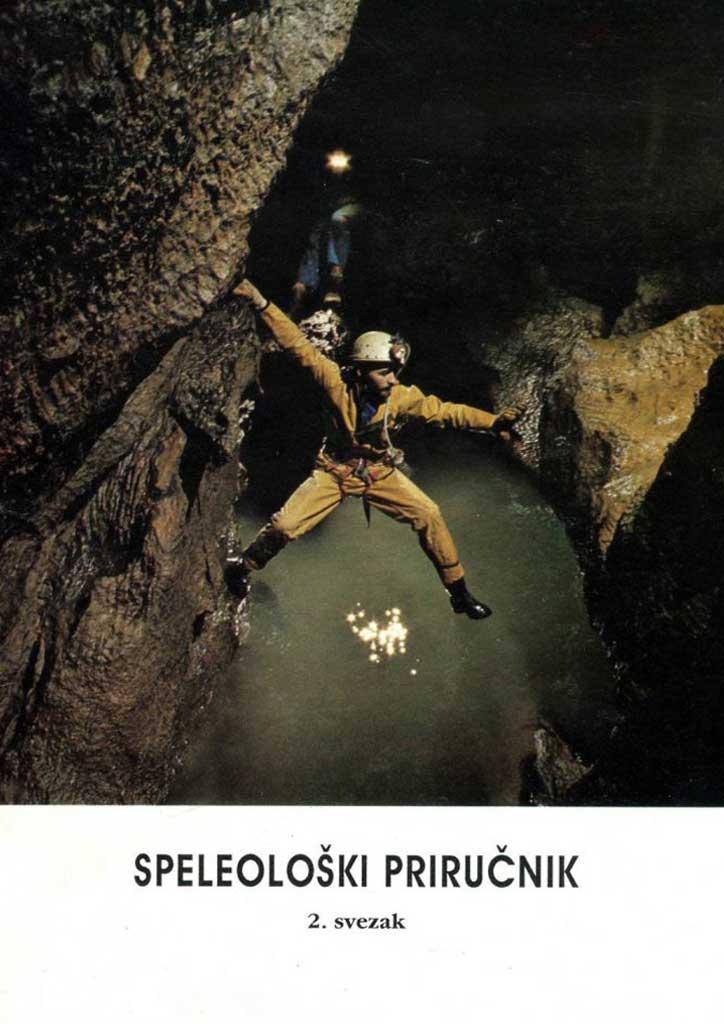 Skupina autora: Speleološki priručnik II svezak (1992)