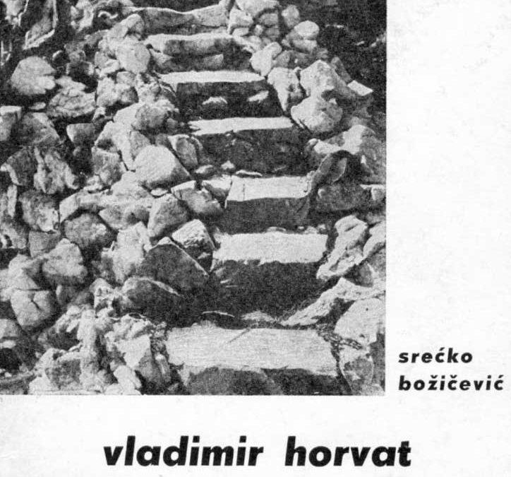 S. Božičević: Vladimir Horvat i njegovih 500 stuba na Medvednici (1969)